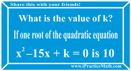 one root of the quadratic equation