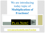Play now fractions