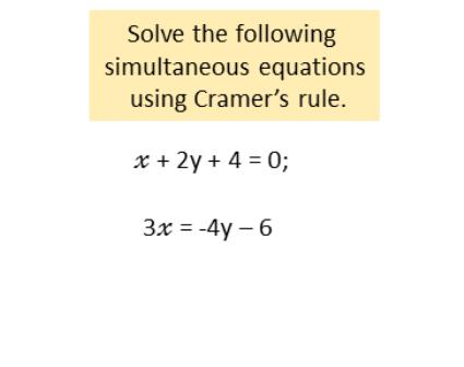simultaneous equations using Cramer's rule