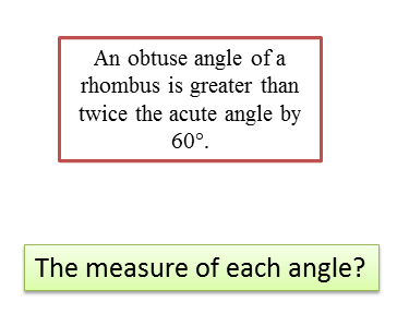 The measure of each angle of a rhombus
